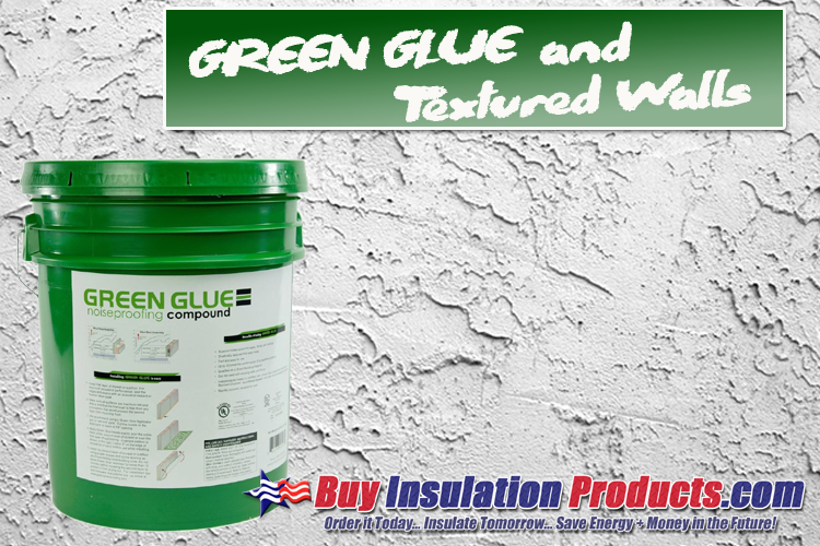 Green Glue and Textured Walls / Ceilings
